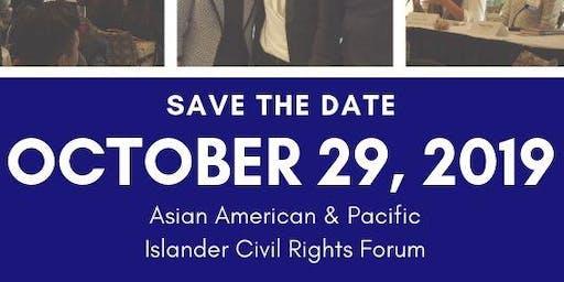Asian American & Pacific Islander Civil Rights Forum