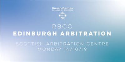 RBCC x ICAC Edinburgh Arbitration Event with Scottish Arbitration Centre