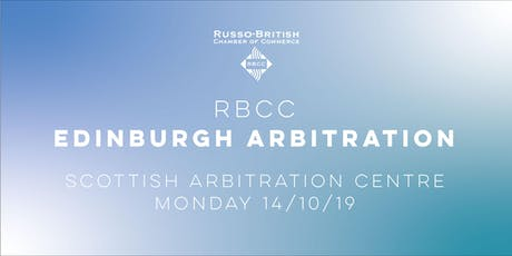 RBCC x ICAC Edinburgh Arbitration Event with Scottish Arbitration Centre tickets