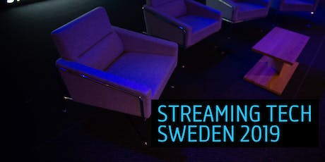 Streaming Tech Sweden 2019 tickets