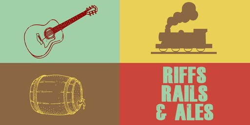Riffs, Rails, & Ales