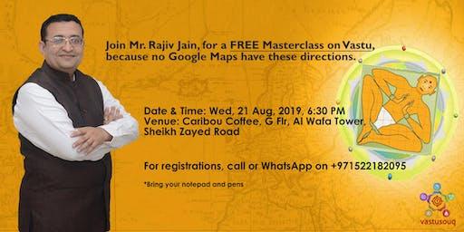 Masterclass on Vastu with Mr. Rajiv Jain