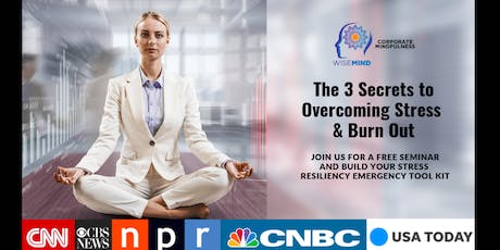 3 Secrets to Mindfulness Overcoming Stress & Burn Out tickets