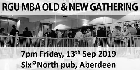RGU MBA old & new gathering - 13th Sep 2019 tickets
