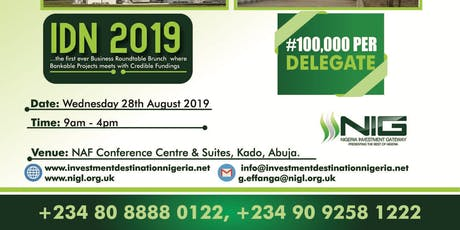 NIGERIA INVESMENT GATEWAY: CEO BUSINESS SUMMIT tickets