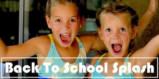 Back To School Splash