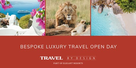 Luxury Travel Open Day tickets