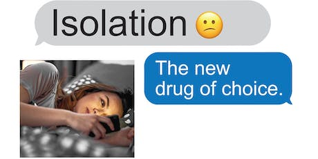 Isolation:  The new drug of choice. (Springfield Township) tickets