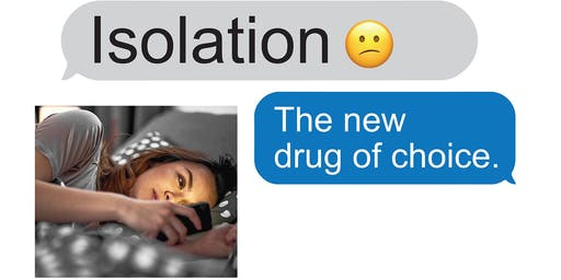 Isolation:  The new drug of choice. (Springfield Township)