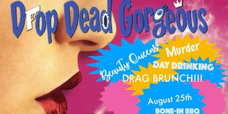Drop, Dead Gorgeous Drag Brunch tickets