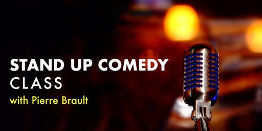 Stand Up Comedy Class (Last one on Tuesdays for 2019)
