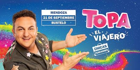 """TOPA """"EL VIAJERO"""" - MENDOZA CIUDAD. Bustelo entradas"""