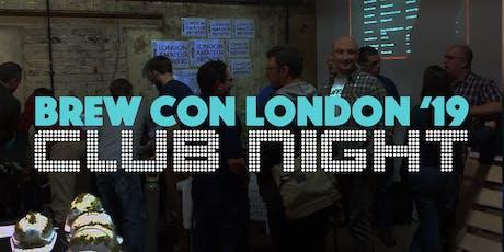 BREW CON London '19 - Club Night tickets
