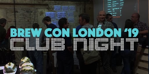 BREW CON London '19 Club Night