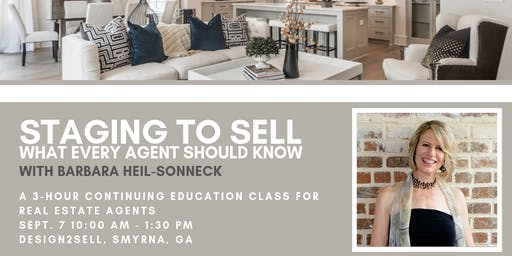 Real Estate Agent CE Class: Staging to Sell - What Every Agent Needs to Know