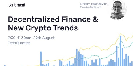 Santiment Community Breakfast: Decentralized Finance & New Crypto Trends Tickets