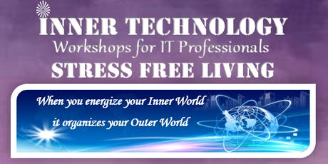 Stress Free Living (Inner Technology Workshop for IT Professionals) Tickets