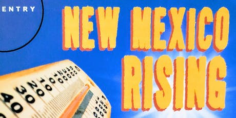 NEW MEXICO RISING tickets