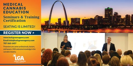 Missouri Medical Marijuana Dispensary Operations & Staff Training- St. Louis tickets