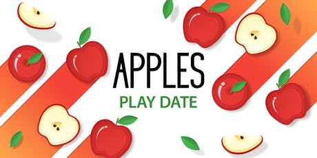 Apples themed Play Date tickets