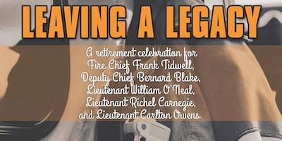 Leaving A Legacy : A Retirement Celebration