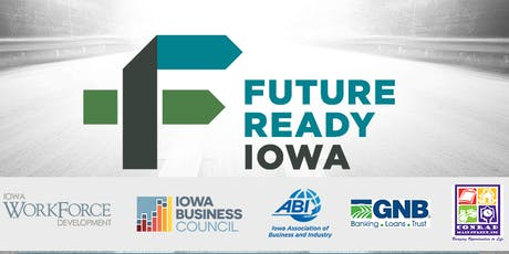 Future Ready Iowa Employer Summit - Conrad tickets