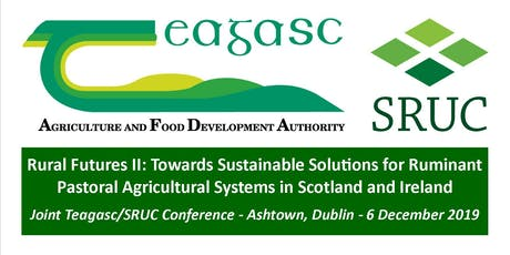 Joint Teagasc-SRUC Conference: Rural Futures II tickets