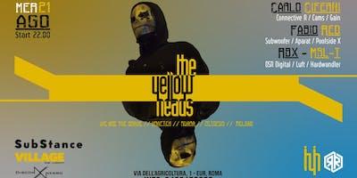 SubStance TechnoEssence > The YellowHeads TYH - Merc, 21 Agosto - Ore 22.00