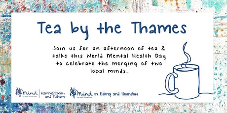Tea by the Thames for World Mental Health Day tickets