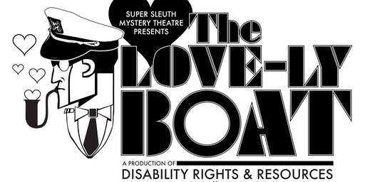 "Super Sleuth Mystery Theatre, ""The Love-ly Boat"""
