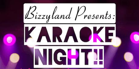 Bizzyland Gardens presents: Karaoke Night tickets