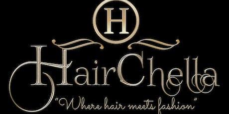 """HAIRCHELLA """"Where Hair Meets Fashion"""" tickets"""