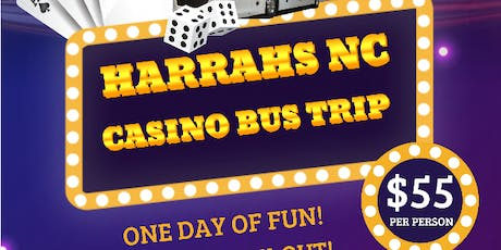 Harrah's Casino Day Bus Trip tickets