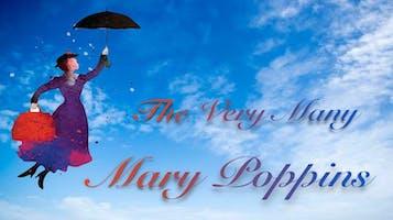 """""""The Very Many Mary Poppins"""""""