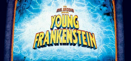 """Young Frankenstein"" (The Musical)"