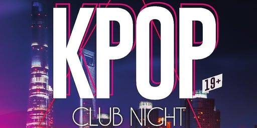 KPOP CLUB NIGHT OTTAWA FRIDAY SEPT. 27