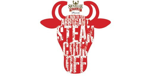 Seville Rotary Presents the Ninth Annual Arrogant Steak Cook Off