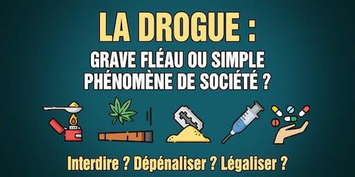 Conférence gratuite I La drogue : fléau ou phénomène de société ?
