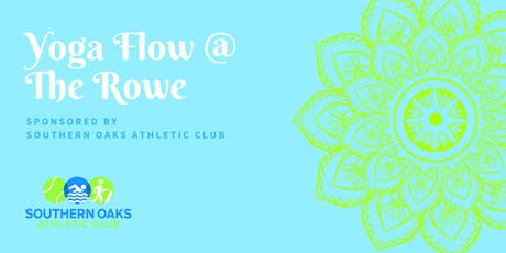 Yoga Flow at the Rowe tickets