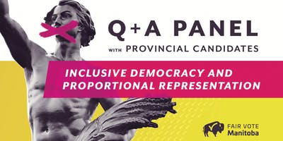 Q+A Panel with Provincial Candidates: Inclusive Democracy and PR