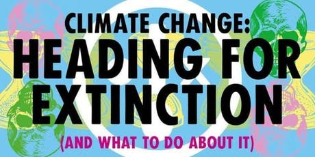 XR Sheffield: Heading for Extinction and what to do about it tickets