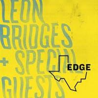 EDGE: The Texas Monthly Festival – Leon Bridges