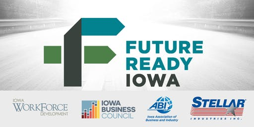 Future Ready Iowa Employer Summit - Garner