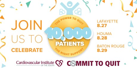 Commit to Quit:10,000 Patients Celebration Baton Rouge tickets