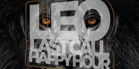 Happy Hour at The Park - Leo Last Call Edition {Union Park - Addison} tickets