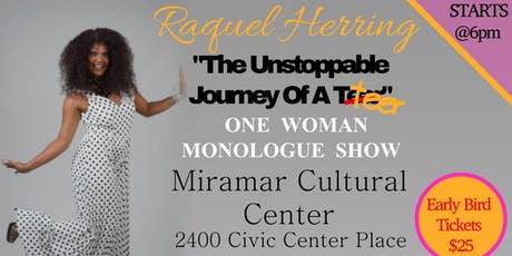 Raquel Herring in The Unstoppable Journey of a Teer tickets