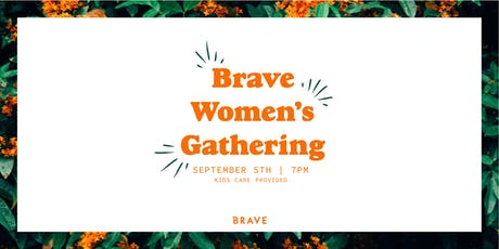 Brave Women's Gathering tickets