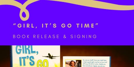 """""""Girl, It's Go Time"""" Book Release tickets"""