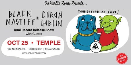 Black Mastiff & Chron Goblin (Dual Record Release Show) w/ Guests TBA tickets