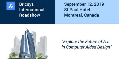 La tournée international de présentations Bricsys @ Hôtel St-Paul billets